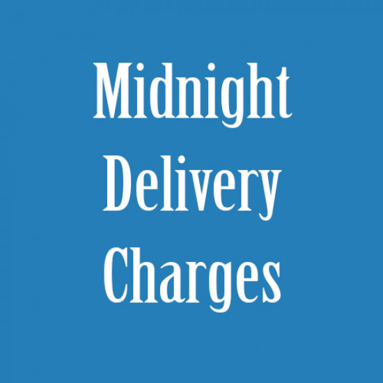 Mid Night Delivery Charges