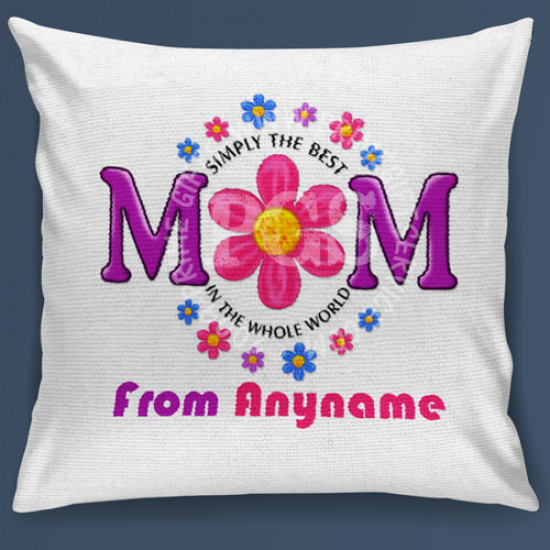 Simply The Best Mom Cushion