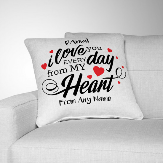 I Love You Everyday Cushion