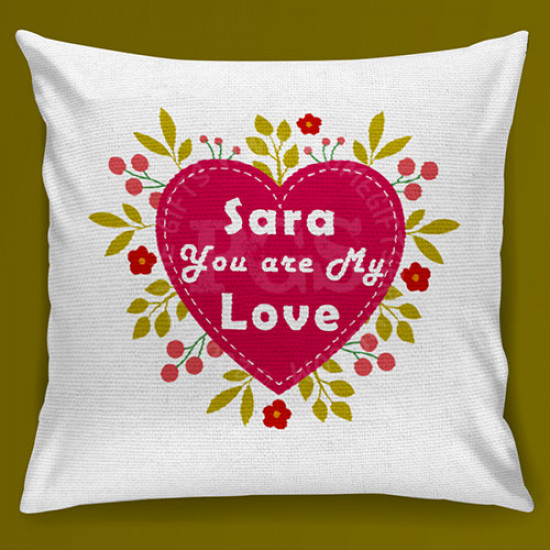 You are My Love Cushion