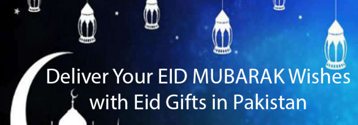 Deliver Eid Gifts in Pakistan with Strict Covid-19 Measures