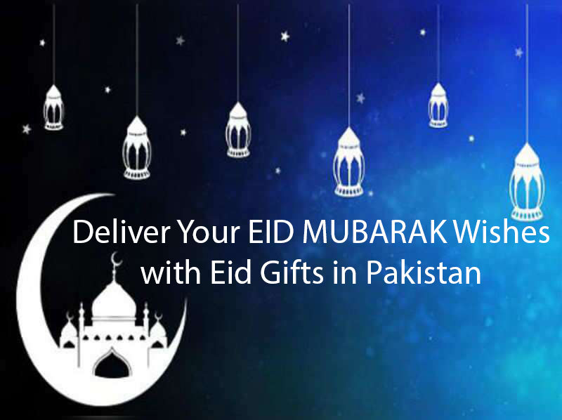 Eid Gifts Delivery in Pakistan